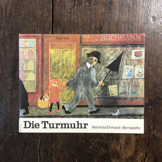 「Die Turmuhr」Reinhold Ehrhardt Bernadette Watts(バーナデット・ワッツ)