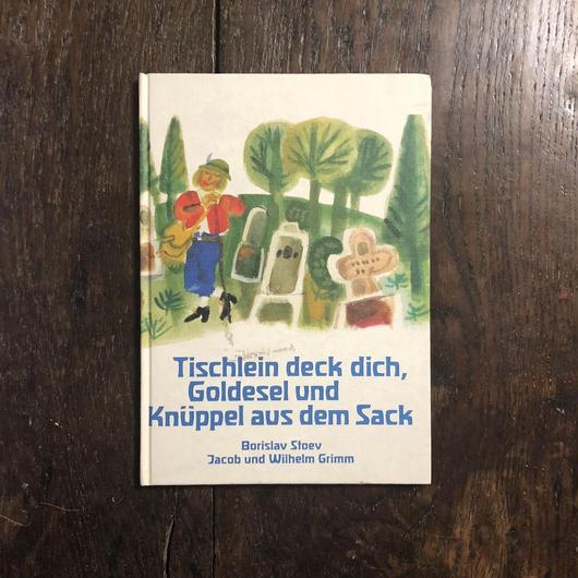 「Tischlein deck dich, Goldesel und Knüppel aus dem Sack」Borislav Stoev(ボリスラフ・ストエフ)