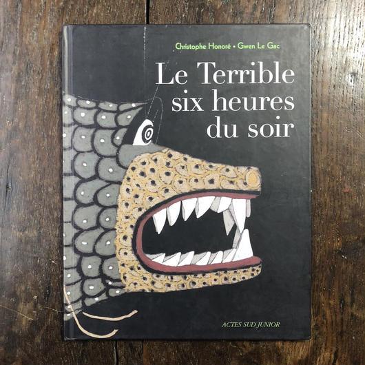 「Le Terrible six heures du soir」Christophe Honore Gwen Le Gac