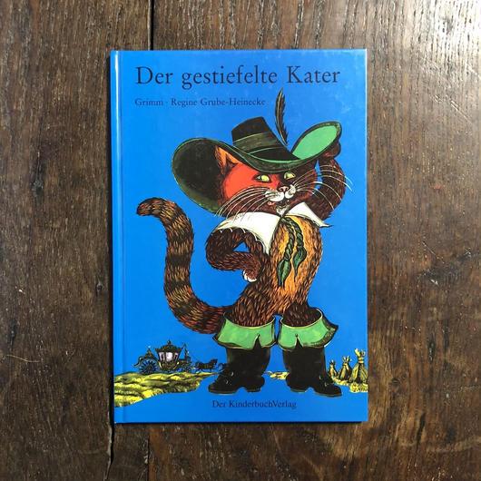 「Der gestiefelte Kater」Regine Grube-Heinecke