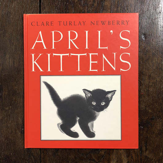 「APRIL'S KITTENS」Clare Turlay Newberry
