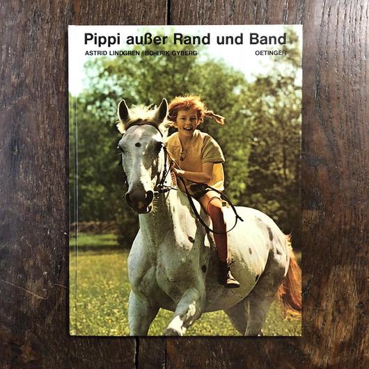 「Pippi ausser Rand und Band」Astrid Lindgren(アストリッド・リンドグレーン)