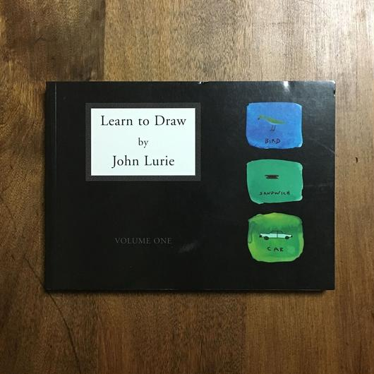 「Learn to Draw」John Lurie(ジョン・ルーリー)