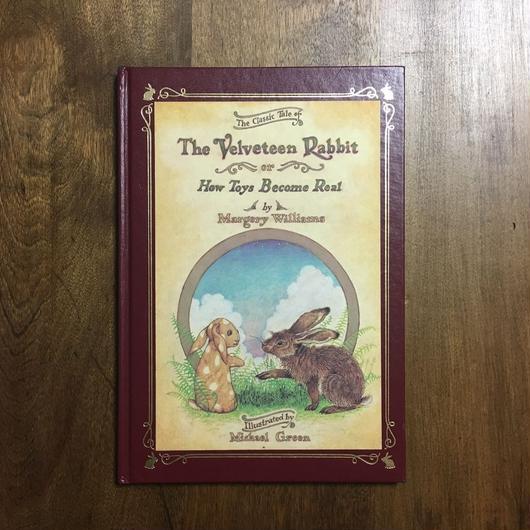 「The Velveteen Rabbit(ビロードうさぎ)」Margery Williams Michael Green