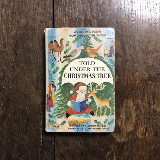 「TOLD UNDER THE CHRISTMAS TREE」Maud & Miska Petersham