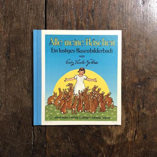 「Alle meine Haschen」Fritz Koch-Gotha