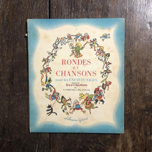 「RONDE ET CHANSONS POUR LES ENFANTS SAGE(1941年刷)」Henri Monier(アンリ・モニエ) Pol Ferjac