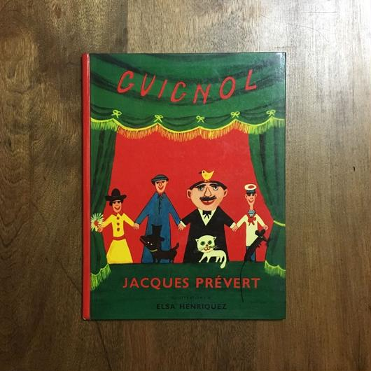 「GUIGNOL」Jacques Prevert(ジャック・プレヴェール)Elsa Henriques(エルサ・アンリケ)