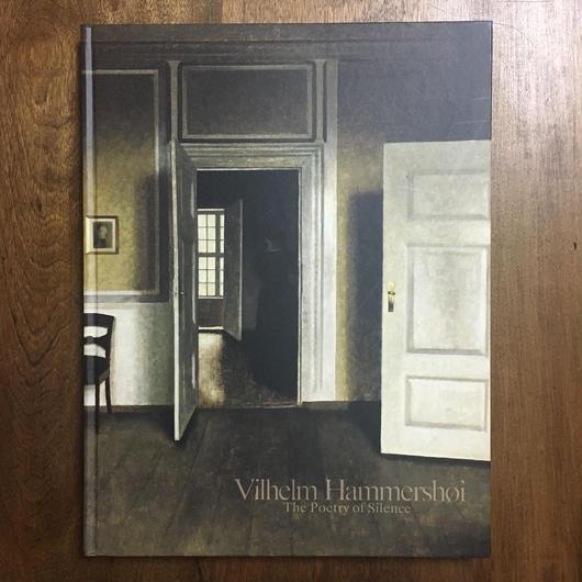「ヴィルヘルム・ハンマースホイ 静かなる詩情展図録」