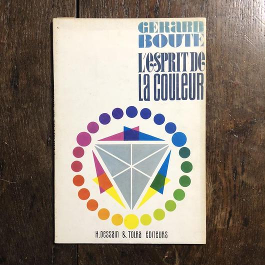 「L'ESPRIT DE LA COULEUR」Gerard Boute