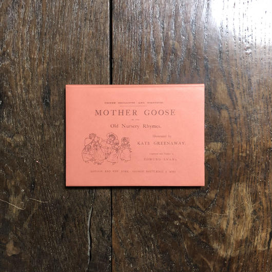 「MOTHER GOOSE OR THE Old Nursery Rhymes(マザーグース オーピーコレクション1)」Kate Greenaway(ケイト・グリーナウェイ)