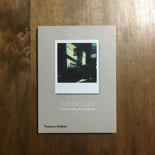 「Instant Light」Andrey Tarkovsky(アンドレイ・タルコフスキー)