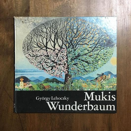 「Mukis Wunderbaum」Gyorgy Lehoczky(ジョールジュ・レホツキー)