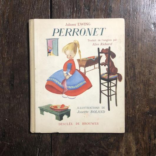 「PERRONET(1949年刷)」Juliana Ewing Josette Boland