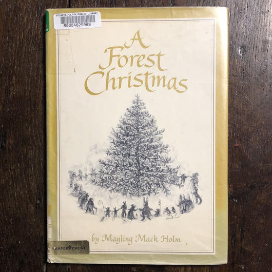 「A Forest Christmas」Mayling Mack Holm