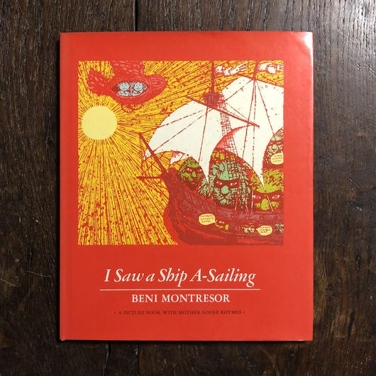 「I Saw a Ship A-Sailing」Beni Montresor(ベニ・モントレソール)