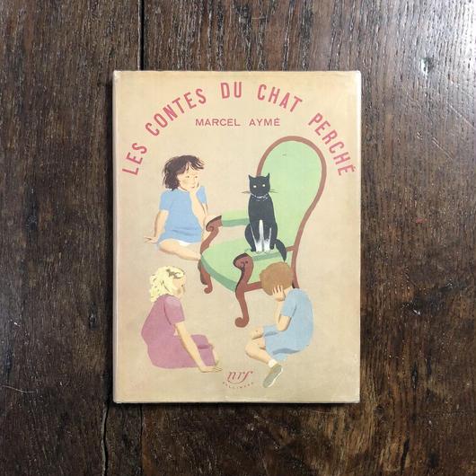 「LES CONTES DU CHAT PERCHE(1949年初版)」Marcel Ayme Nathelie Parain(ナタリー・パラン)