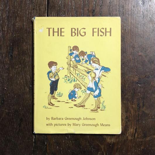 「THE BIG FISH」Barbara Greenough Johnson Mary Greenough Means