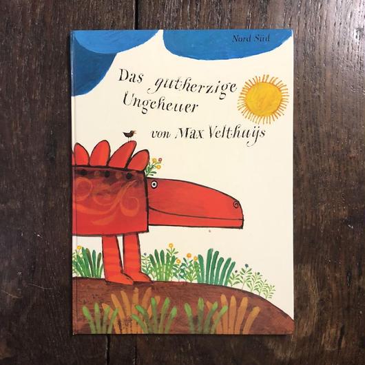 「Das gutherzige Ungeheuer」Max Velthuys(マックス・ベルジュイス)