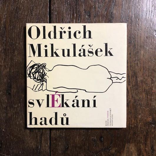 「svlekani hadu」Oldrich Mikulasek Arnosta Paderlika