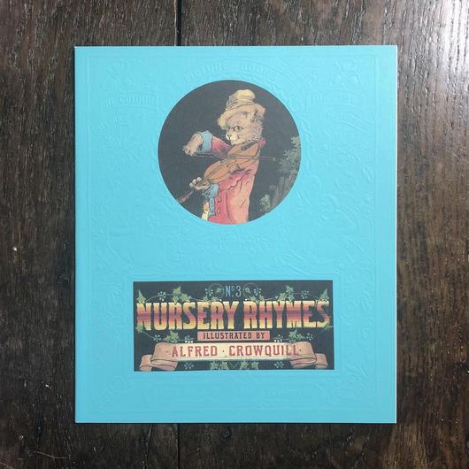 「NURSERY RHYMES No.3(オーピー・コレクション)」Alfred Crowquill(アルフレッド・クロウキル)