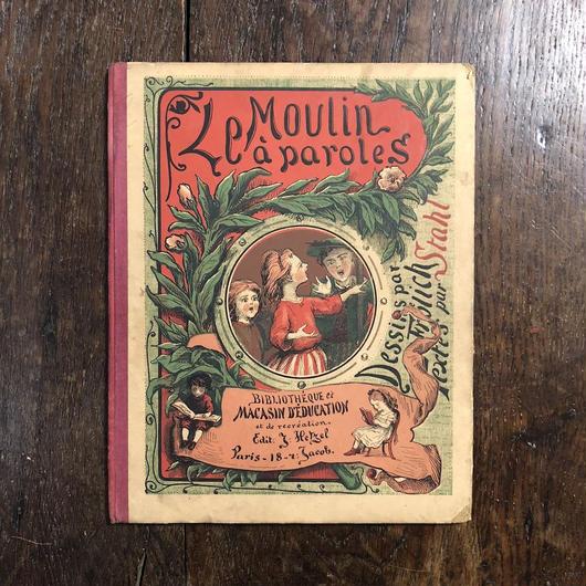 「Le Moulin a Paroles」P. J. Stahl Lorenz Froelich(ロレンツ・フルリック)