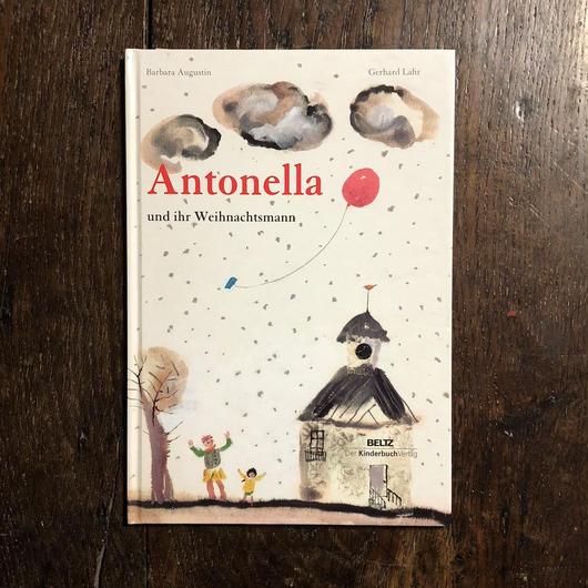 「Antonella und ihr Weihnachtsmann」Barbara Augustin Gerhard Lahr