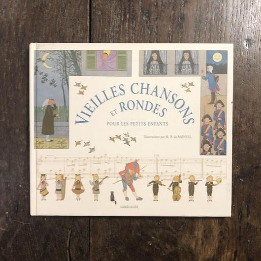 「VIEILLES CHANSONS ET RONDES」M. B. de Monvel(ブーテ・ド・モンヴェル)