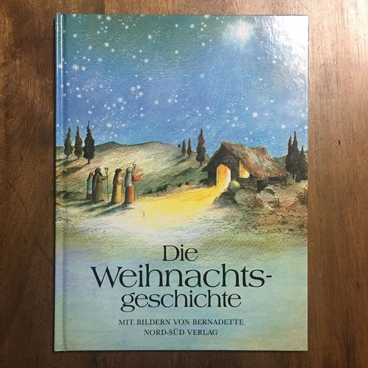 「Die Weihnachts-geschichte」Bernadette Watts(バーナデット・ワッツ)