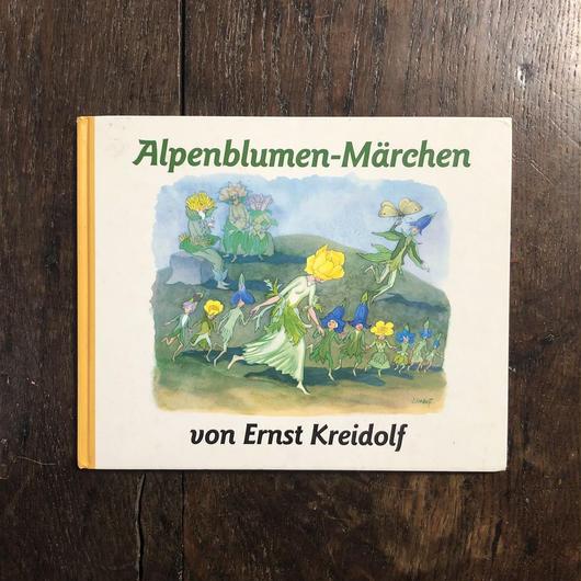 「Alpenblumen-Marchen」Ernst Kreidolf(エルンスト・クライドルフ)