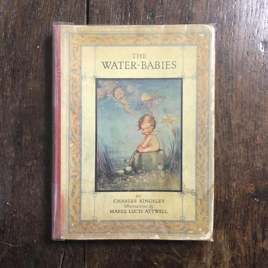 「The Water-Babies(水の子どもたち)」Charles Kingsley(チャールズ・キングズリー) Mabel Lucie Attwell(メイベル・ルーシー・アトウェル)
