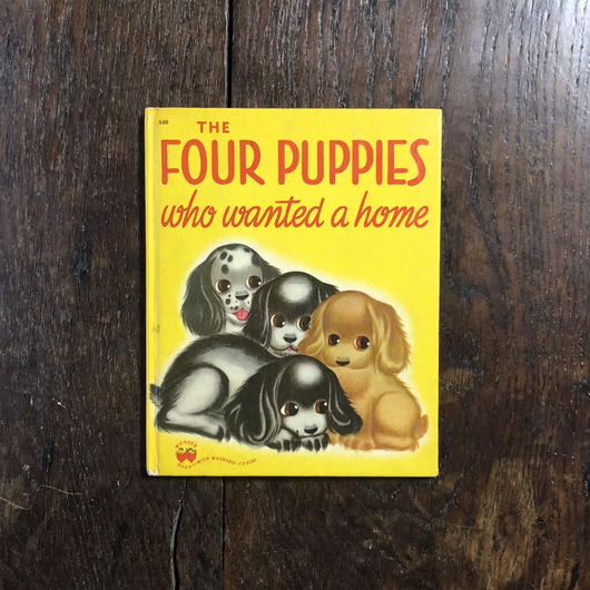 「THE FOUR PUPPIES WHO WANTED A HOME」Dorothy & Marguerite Bryan Si Frankel