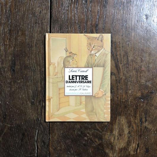 「LETTRE D'ANNIVERSAIRE」Lewis Carroll(ルイス・キャロル) Henri Galeron