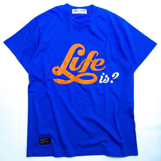 "Full Push "" Life is? T-shirt "" Royal Body."