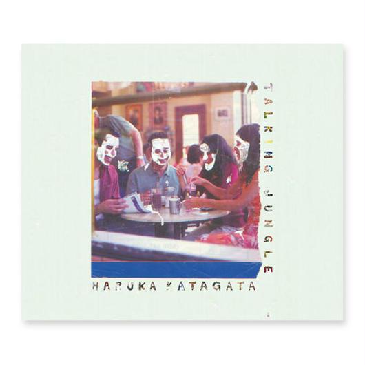 HARUKA KATAGATA / TALKING JUNGLE