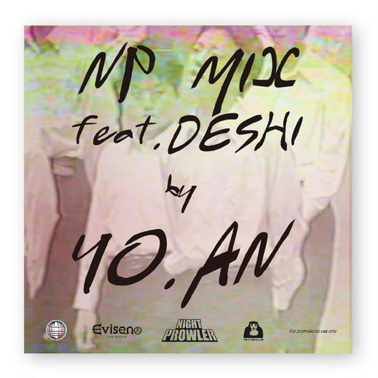 YO.AN / NP MIX feat. Deshi / MIXCD