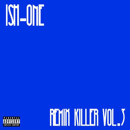 ISH-ONE/REMIX KILLER vol.3 -BLUE-