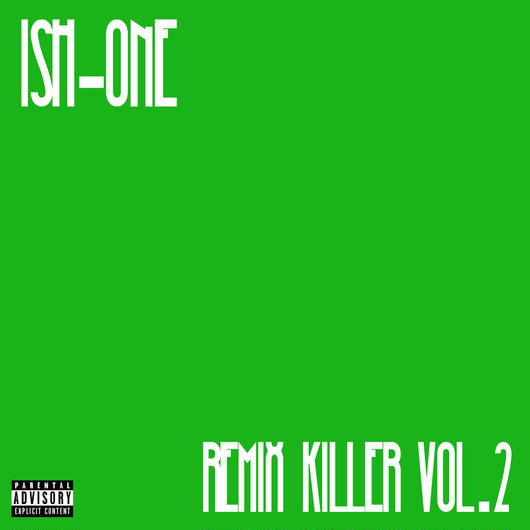 ISH-ONE/REMIX KILLER vol.2 -GREEN-