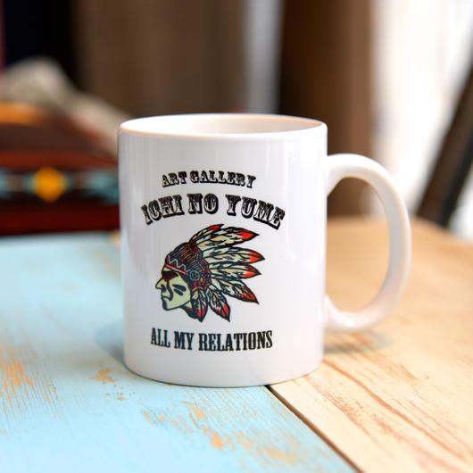 """オリジナルマグカップ """"Indian-All My Relations-"""""""