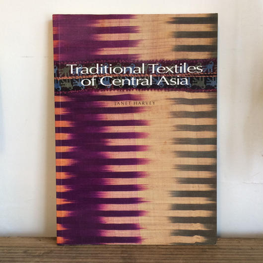 【B0033】洋書  Traditional Textile of Central Asia  /JANET HARVY 中央アジアの伝統的織物