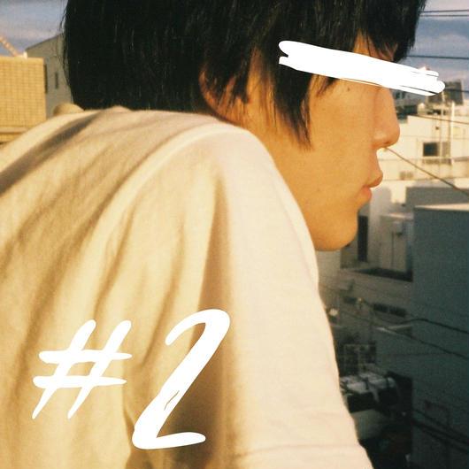 デモCD「#2」【サイン入り】
