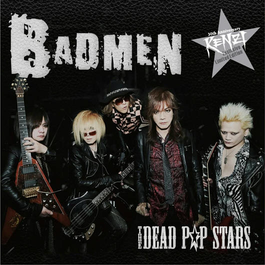 BADMEN / THE DEAD P☆P STARS