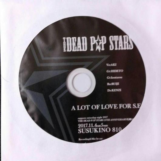 ザ・デッドポップスターズ25周年記念札幌配布CD「A LOT OF LOVE FOR S.E.X」(残少)
