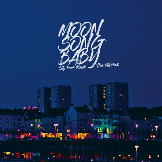 配信限定シングル『Moon Song Baby(City Funk Remix)』