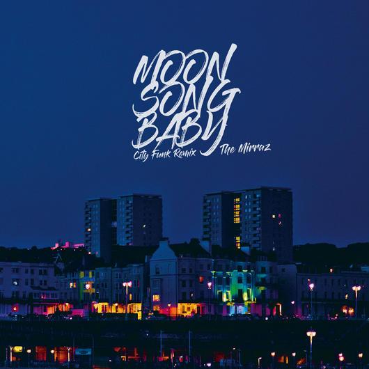 配信限定シングル『Moon Song Baby(City Funk Remix)』
