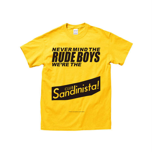 NEVER MIND THE RUDE BOYS ver.2/ T-SHIRT
