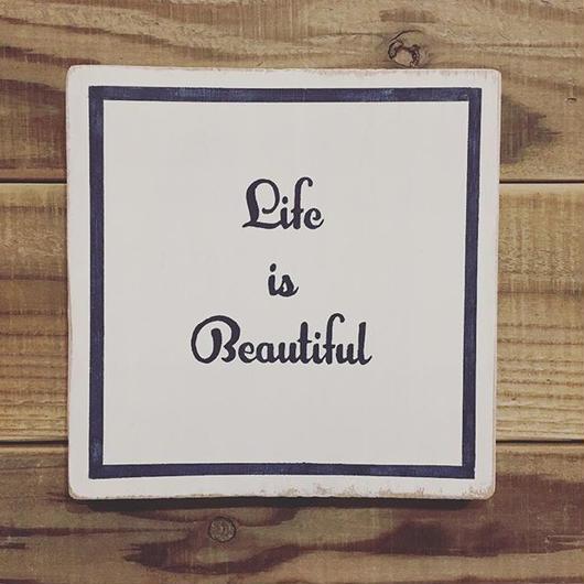 wood board B〜life is beautiful〜