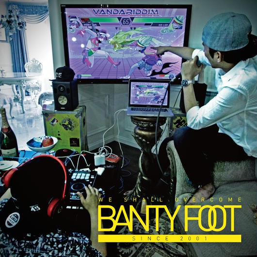 "BANTY FOOT    ""VANDARIDDIM"""