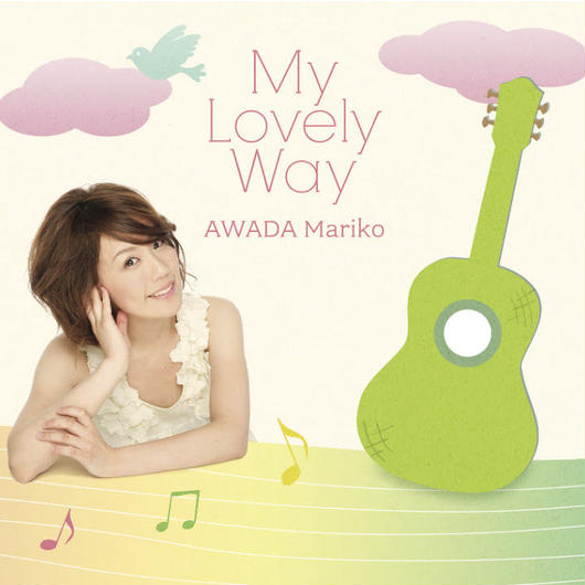 "AWADA Mariko 2nd Album ""My lovely way"""