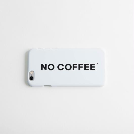 NO COFFEE iPhone6用ケース(ホワイト)